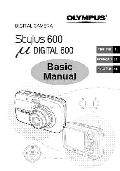 OLYMPUS STYLUS 600 DIGITAL BASIC MANUAL The camera/ Camera