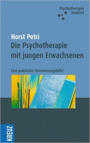 Die Psychotherapie mit jungen Erwachsenen – Eine praktische Orientierungshilfe!