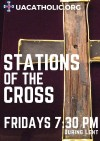 Stations of the Cross - Fridays During Lent at 7:30 PM