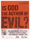 Is God the author of evil? with Dr. John Lennox (University of Oxford); Crowder Hall, University of Arizona; 7:00 PM; Wednesday, February 24, 2016; Including 45 Min Q&A with the speaker; The Vertitas Forum