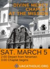 Divine Mercy Chaplet at the Mission, St. Xavier del Bac; Sat. March 5, 2016; 2:00 Depart from Newman; 3:00 Chaplet Begins