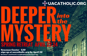 Spring Retreat Sign Up: Deeper Into The Mystery