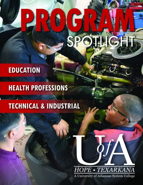 U of A Hope-Texarkana Program Spotlight Magazine