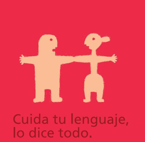 Cuida tu lenguaje, lo dice todo