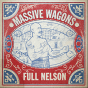 Massive Wagons Full Nelson artwork