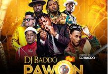 Photo of DJ Baddo – Pawon Mix