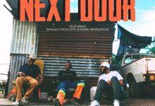 Photo of DJ Kaymo's Next Door Featuring Zingah, Focalistic & Manu Worldstar To Drop On Friday 7th