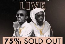 Photo of Scorpion Kings Live at the Sun Arena is officially 75% sold out – DJ Maphorisa