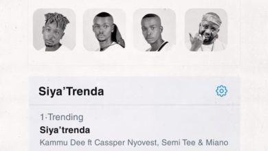 Photo of Kammu Dee – Siya Trenda ft. Cassper Nyovest, Semi Tee & Miano