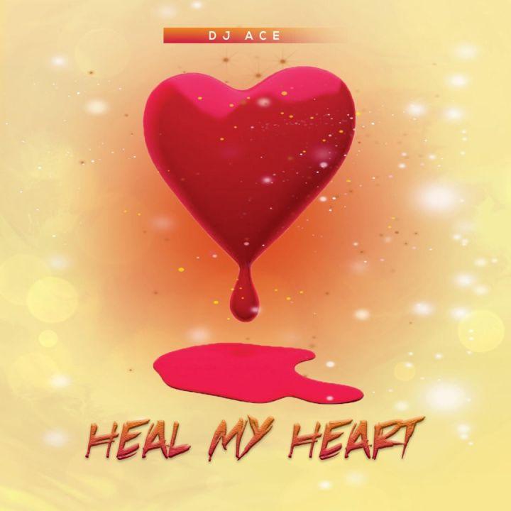 DJ Ace » Heal My Heart »
