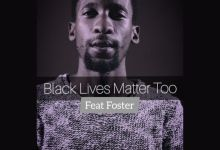 Photo of Ricky Randar  – Black Lives Matter Too (feat. Foster)