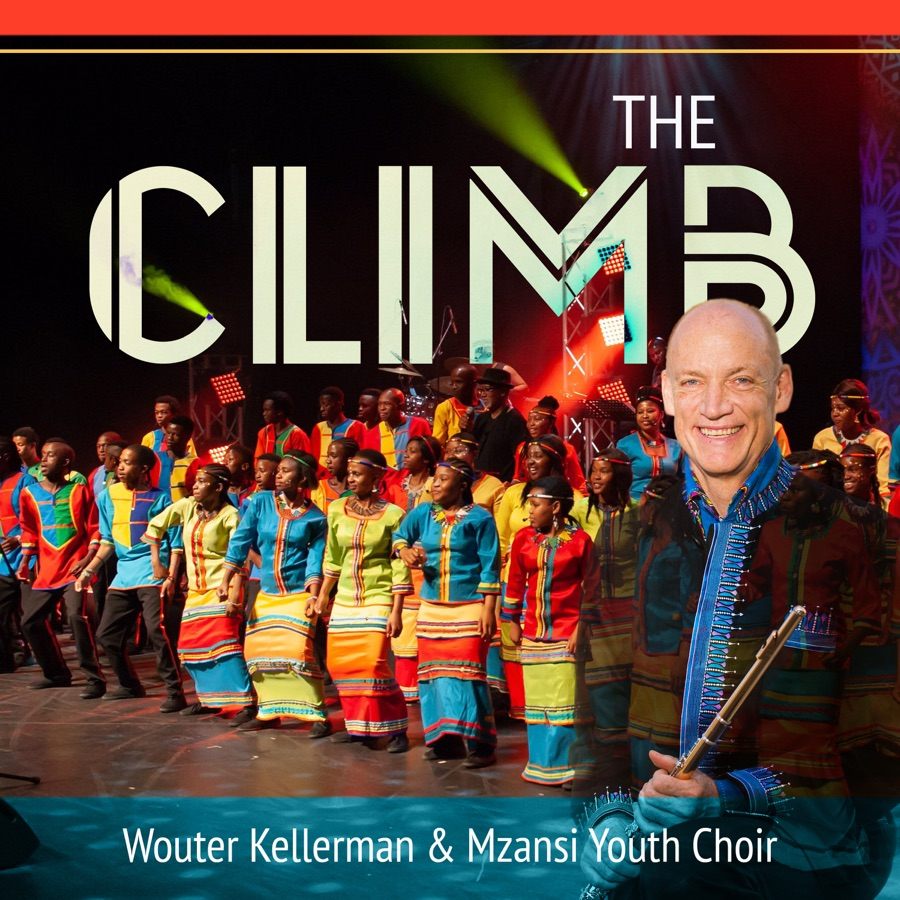 Wouter Kellerman & Mzansi Youth Choir - The Climb - Single
