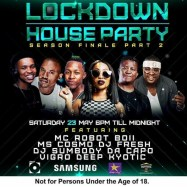 Ms Cosmo, DJ Fresh, DJ Sumbody, Da Capo, Vigro Deep, Kyotic Are Line-up For Next Saturday 23rd Channel O Lockdown House Party Mix