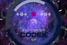 Photo of Listen To Eltonnick Latest Single, Codex 07