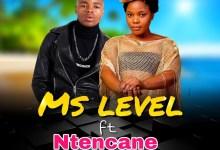 Photo of Ms Level  – Uthe Angeke (ft. Ntencane)
