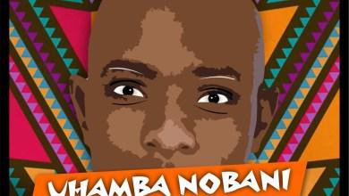 "Photo of DJ Nova SA drops another Song, ""Uhamba Nobani"""