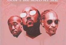 "Photo of Problem Premieres ""Don't Be Mad At Me (Remix)"" Feat. Freddie Gibbs & Snoop Dogg"
