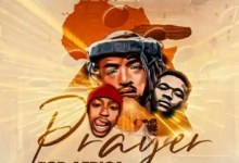"""Photo of Qwestakufet, TheologyHD, BuhleMTheDJ Join Forces In A """"Prayer for Africa"""""""