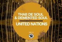 "Photo of Thab De Soul & Demented Soul drop ""United Nations"""