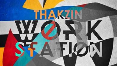 "Photo of Thakzin drops new jam ""Work Station"""