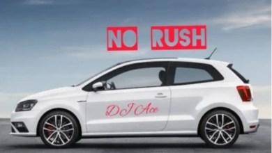 "Photo of DJ Ace Drops New Single ""No Rush""   Listen"