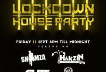 Photo of Lockdown House Party Line-up: Dj Shimza, Tha Cutt, ThakzinDJ & DJ Fire
