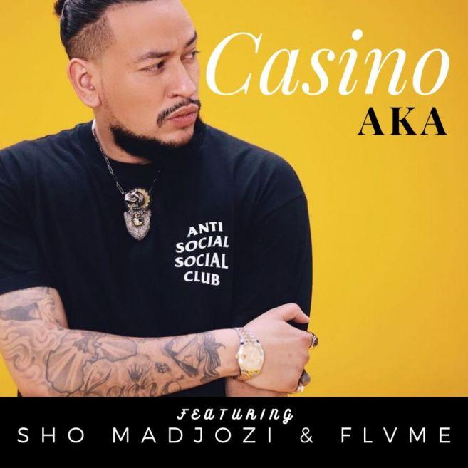 AKA Ft. Sho Madjozi & Flvme - Casino | Mp3 Download