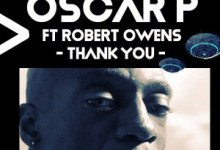 Photo of Listen to Oscar P & Robert Owens – Thank You (Enoo Napa Remix)