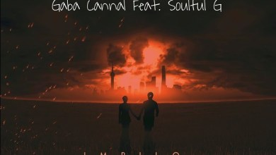 "Photo of Gaba Cannal drops ""Impilo"" featuring Soulful G"