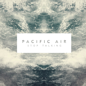 Pacific Air Stop Talking