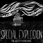Album Review: Special Explosion – The Art of Mothering EP