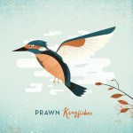 Album Review: Prawn – Kingfisher