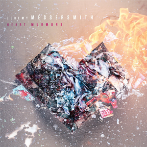 Jeremy Messersmith Heart Murmurs