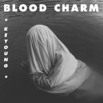 Single Review: Keyoung – Blood Charm