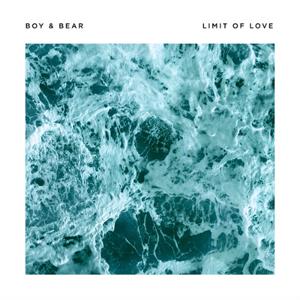 Boy & Bear Limit of Love