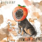Album Review: Resilient – How to Peach