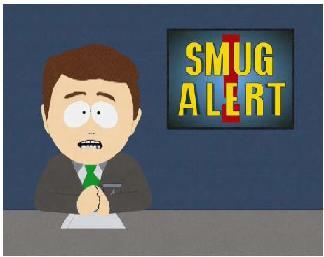 Smug Alert