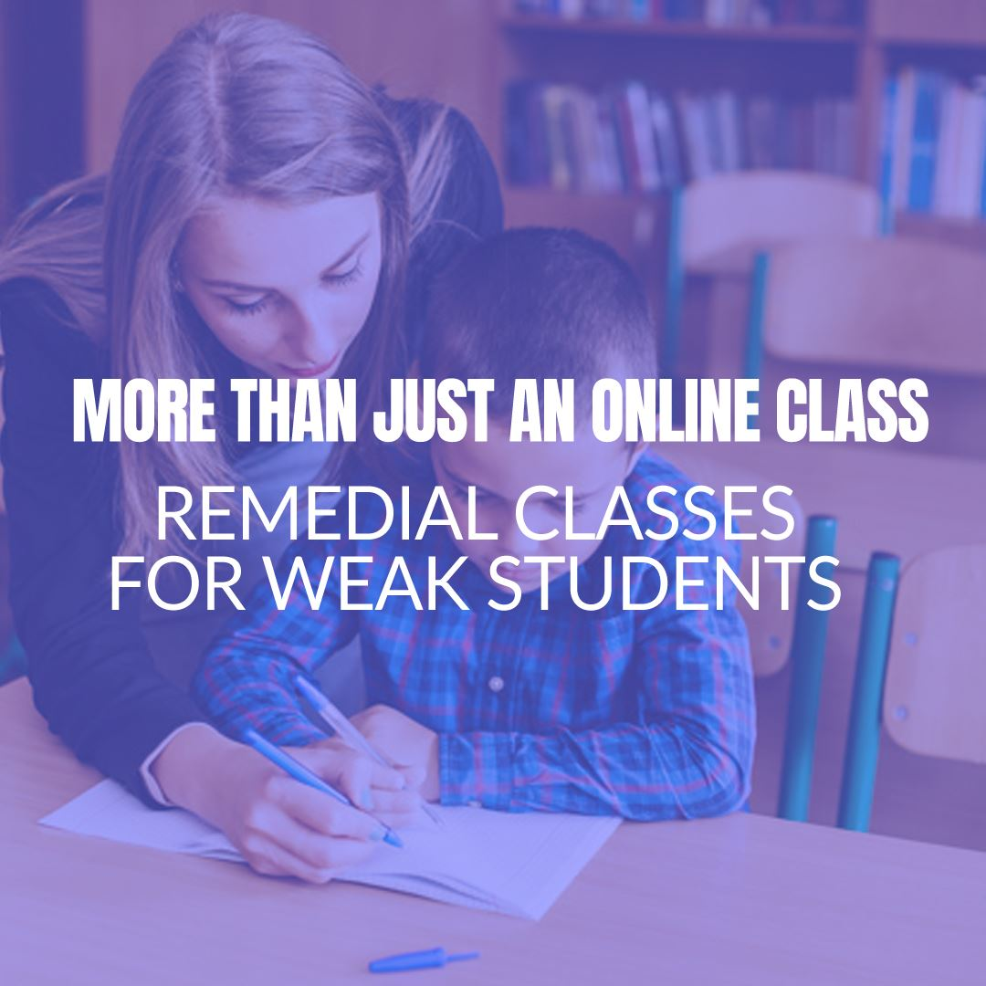 Remedial Classes for Weak Students