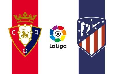 โอซาซูน่า VS แอตเลติโก้ มาดริด วิเคราะห์บอลลาลีก้า สเปน