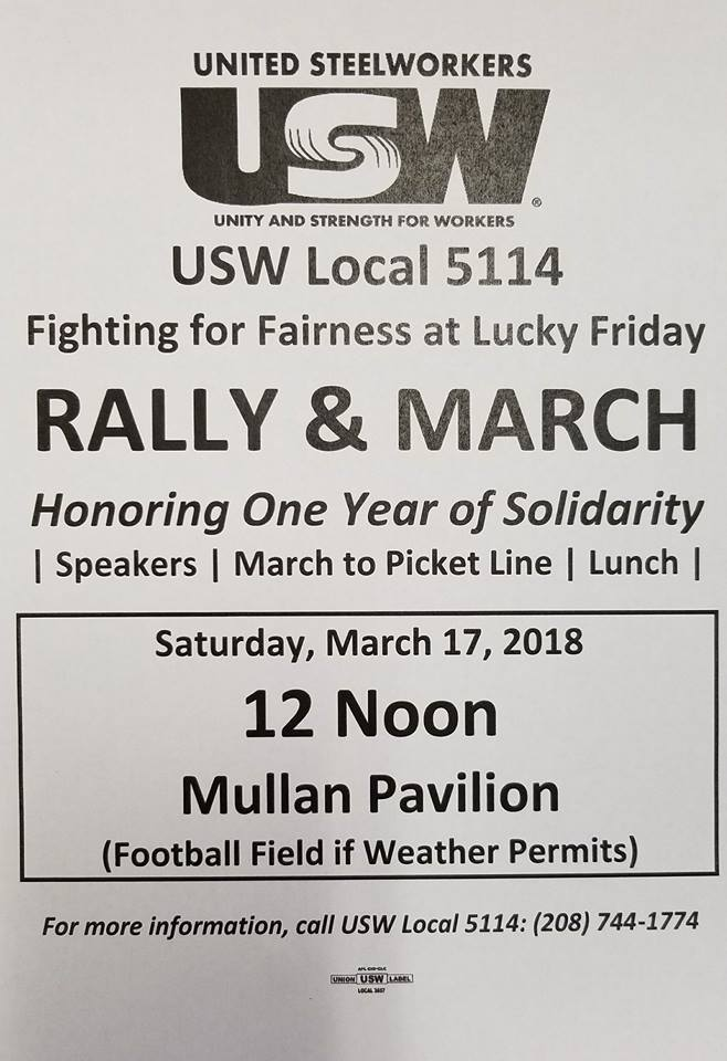 Mark your Calendar!  USW 5114 Lucky Friday Mine Workers – Solidarity Rally and March