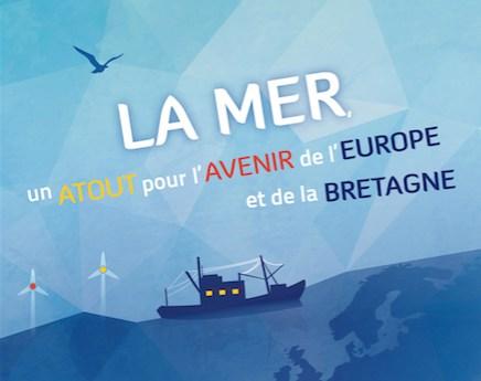 Rencontres sur le thème «La mer : un atout pour l'avenir de l'Europe et de la Bretagne» à Rennes le 29 Avril 2016
