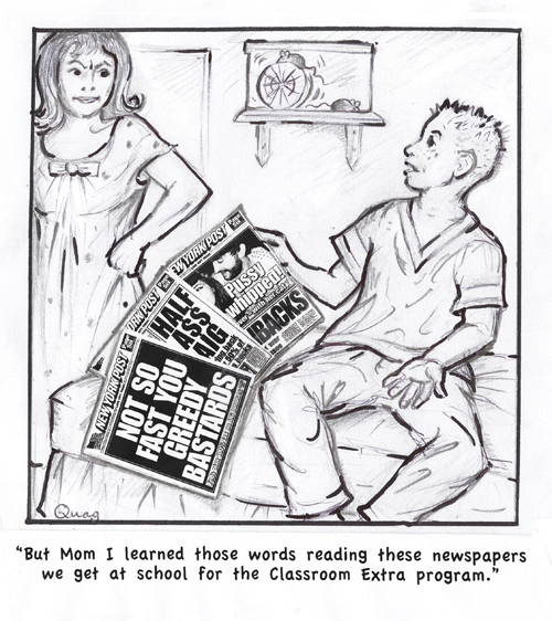 But, Mom, I learned those words reading these newspapers