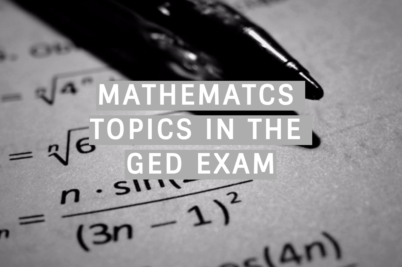 Mathematics Topics In The Ged Exam