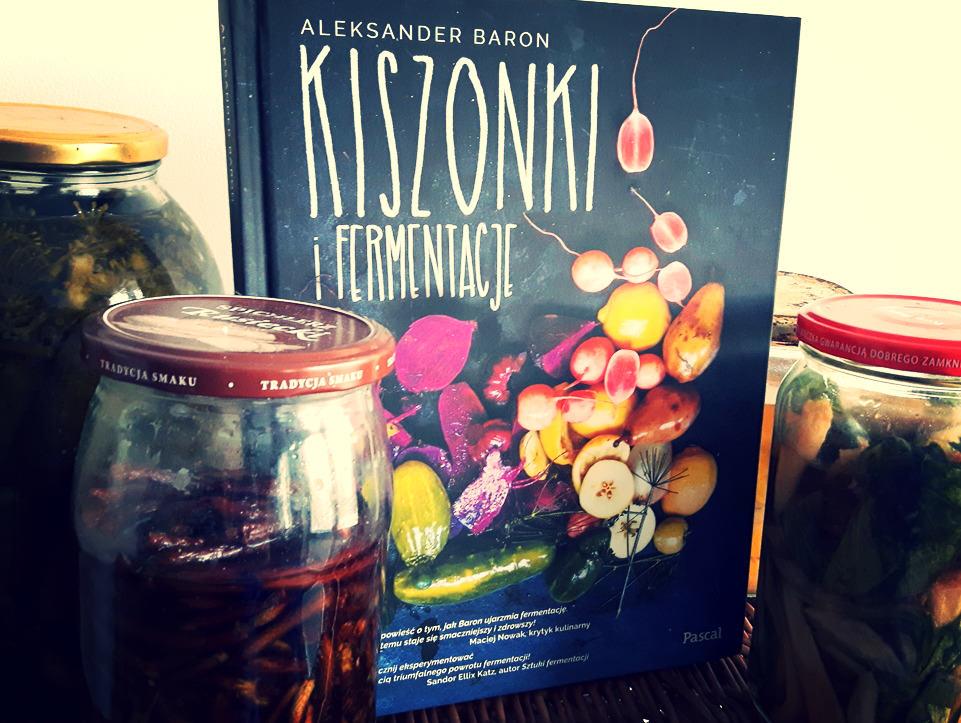 """""""Kiszonki i fermentacje"""" – recenzja"""