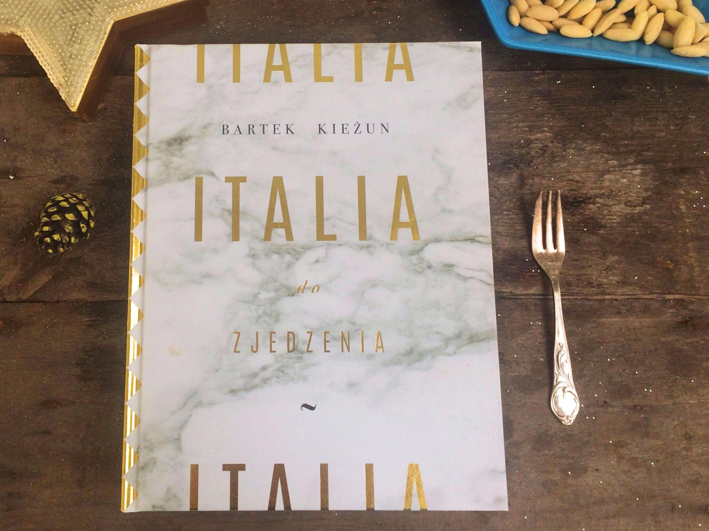 """""""Italia do zjedzenia"""" – Bartek Kieżun – recenzja"""