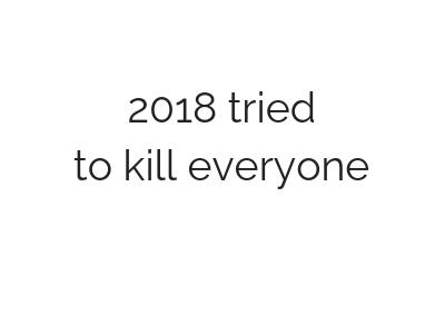 2018 – next, please – podsumowanie roku