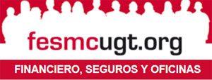 FeSMC-UGT | Financiero, Seguros y Oficinas