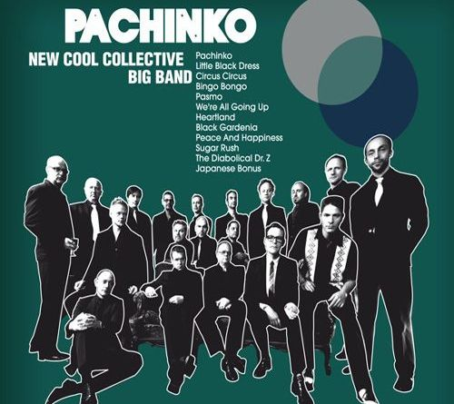 New Cool Collective - Pachinko