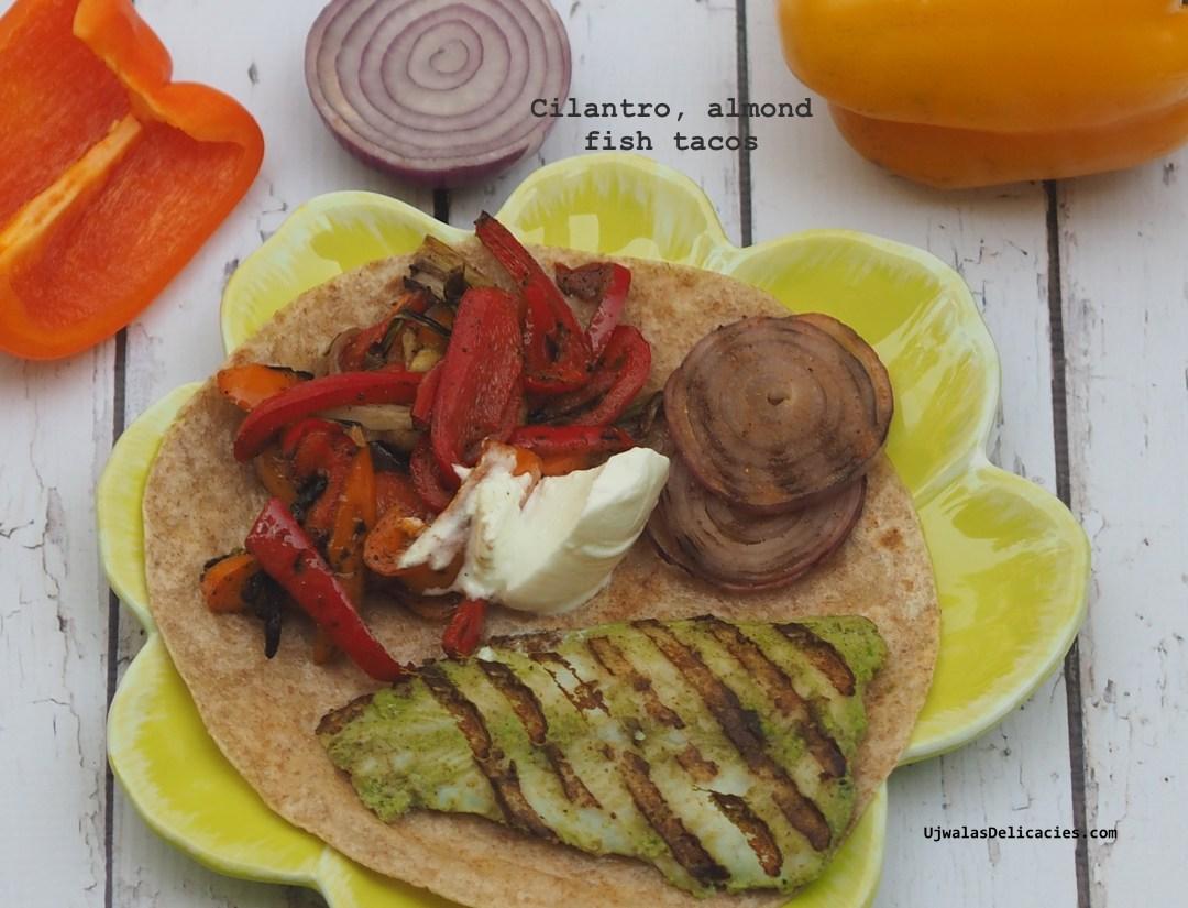 Cilantro, almond fish tacos