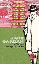 Le Maître des apparences (Jane Gardam, 2004)